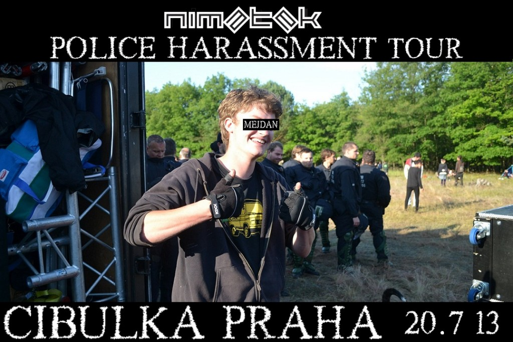 nimatek police harassment tour